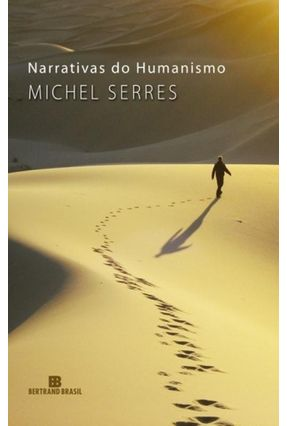 Narrativas do Humanismo - Serres,Michel pdf epub
