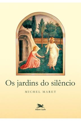 Os Jardins do Silêncio - Maret,Michel pdf epub