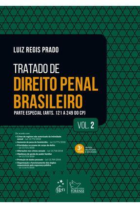 Tratado De Direito Penal Brasileiro - Parte Especial - Vol. 2 - 3ª Ed.2019 - Prado,Luiz Regis | Hoshan.org