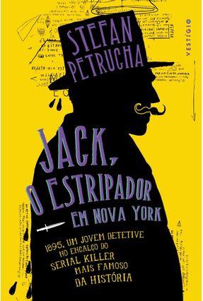 Jack - o Estripador Em Nova York - Petrucha,Stefan pdf epub