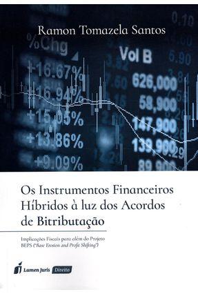 Os Instrumentos Financeiros Híbridos À Luz Dos Acordos de Bitributação - Santos,Ramon Tomazela | Nisrs.org