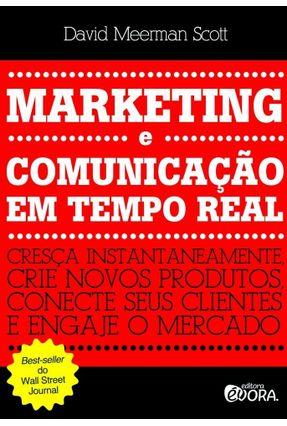 Marketing e Comunicação Em Tempo Real - Scott,David Meerman   Nisrs.org