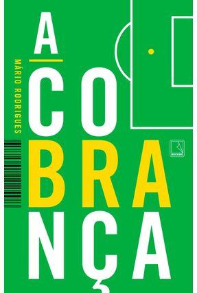 A Cobrança - Rodrigues,Mário pdf epub