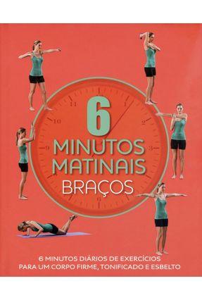 Edição antiga - 6 Minutos Matinais - Tonificação - Rowe,Faye   Nisrs.org