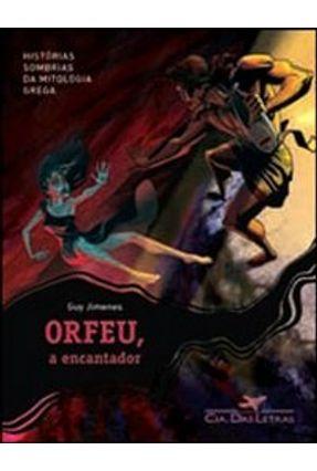 Orfeu, o Encantador - Jimenes,Guy | Hoshan.org