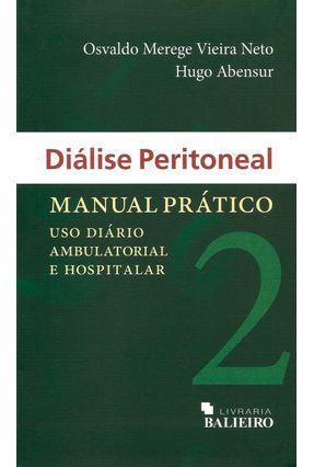 Dialise Peritoneal - Manual Pratico / Vieira Neto - VIEIRA NETO pdf epub