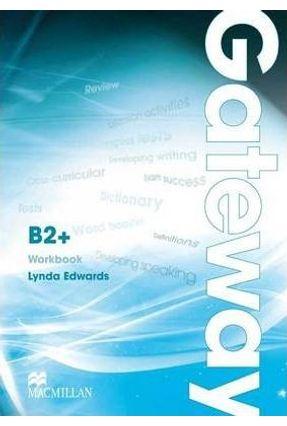 Gateway B2+ - Workbook - Macmillan   Hoshan.org