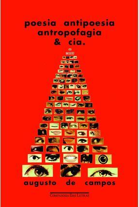 Poesia, Antipoesia, Antropofagia & Cia - Augusto de Campos pdf epub