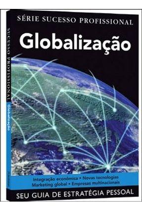 Sucesso Profissional - Globalização - Powell,Sarah Ghauri,Pervez | Hoshan.org