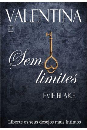 Valentina - Sem Limites - Evie,Blake | Hoshan.org