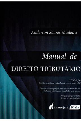 Manual de Direito Tributário - 11ª Ed. 2016 - Madeira,Anderson Soares   Hoshan.org