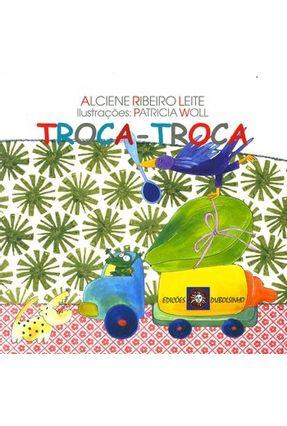 Troca-troca - Leite,Alciene Ribeiro | Tagrny.org