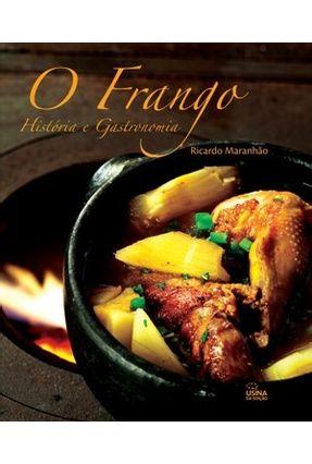 Edição antiga - O Frango - História e Gastronomia - Maranhao,Ricardo | Nisrs.org