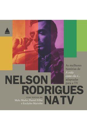 Nelson Rodrigues na TV - Rodrigues,Nelson pdf epub