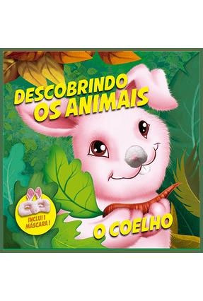 Descobrindo Os Animais - o Coelho - Vale Das Letras pdf epub