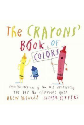 The Crayons' Book Of Colors - Daywalt,Drew   Hoshan.org