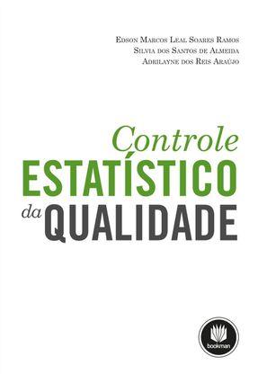Controle Estatístico da Qualidade - Araújo,Adrilayne Dos Reis Ramos,Edson Marcos Leal Soares Almeida,Silvia Dos Santos de   Tagrny.org