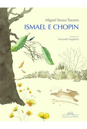 Ismael e Chopin - Tavares,Miguel Sousa | Hoshan.org