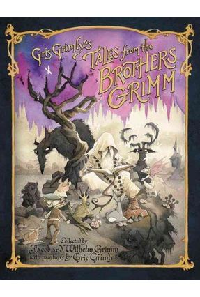 Gris Grimly's Tales From The Brothers Grimm - Hunt,Margaret Grimm,Jacob and Wilhelm   Hoshan.org