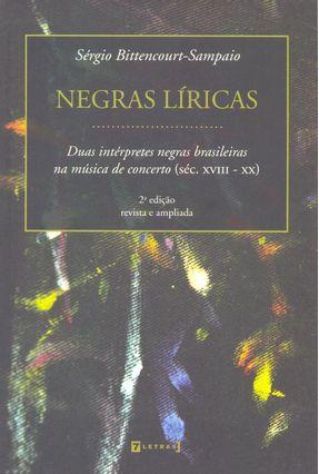 Negras Líricas - 2ª Ed. - Bittencourt Sampaio,Sergio   Hoshan.org
