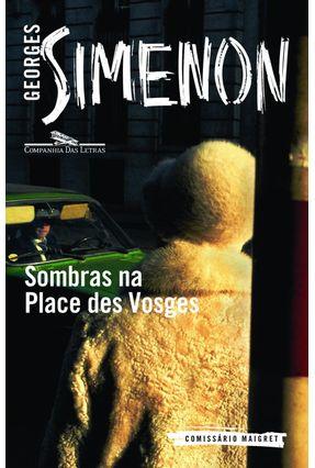 Sombras na Place Des Vosges - Simenon,Georges | Hoshan.org