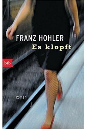 Es Klopft - Hohler,Franz | Tagrny.org