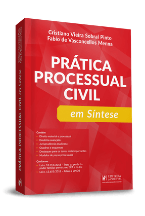 Prática Processual Civil Em Síntese - Pinto,Cristiano Vieira Sobral Menna,Fabio de Vasconcellos pdf epub