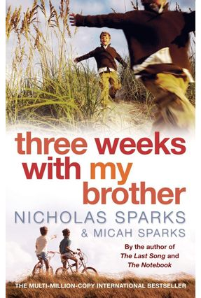 Three Weeks With My Brother - Sparks,Nicholas | Tagrny.org