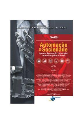 Automação & Sociedade - Lídia Dias,Maria Brito,Elcio Dias   ,Eduardo Mario   Tagrny.org