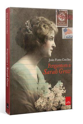 Perguntem A Sarah Gross - Coelho,João Pinto | Hoshan.org