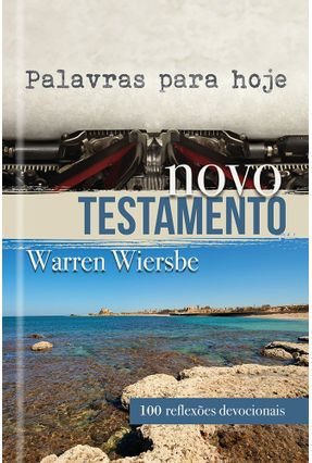 Palavras Para Hoje — Novo Testamento - Warren Wiersbe   Nisrs.org