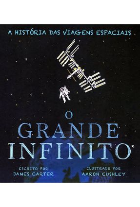 O Grande Infinito - Cotrim,Katharina De Lacquila Carrara Carter,James | Hoshan.org