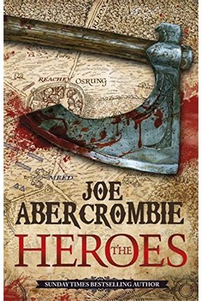 The Heroes - First Law World 2 - Abercrombie,Joe   Hoshan.org