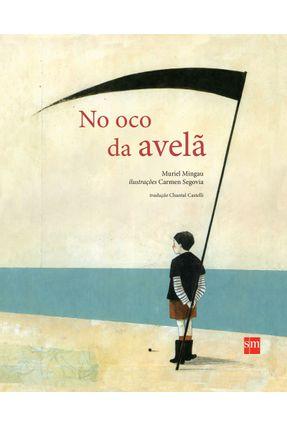 No Oco da Avelã - Mingau,Muriel | Hoshan.org
