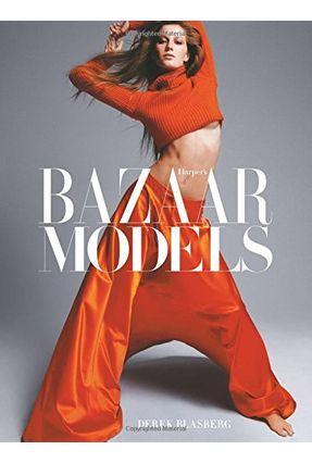Harper's Bazaar - Models - Blasberg,Derek pdf epub