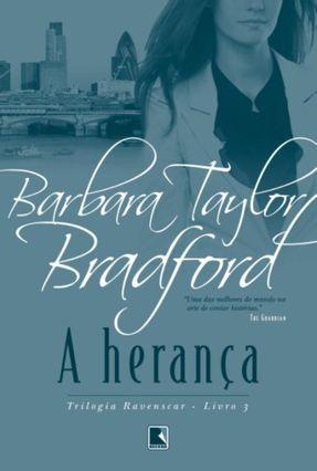 A Herança - Bradford,Barbara Taylor | Hoshan.org