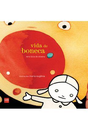 Vida de Boneca - Oliveira,Vera Lúcia de | Hoshan.org