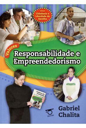Responsabilidade e Empreendedorismo - Col. Cidadania e Liberdade de Escolha - Chalita,Gabriel pdf epub
