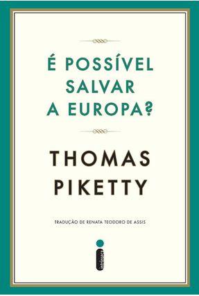 É Possível Salvar A Europa? - Piketty,Thomas pdf epub