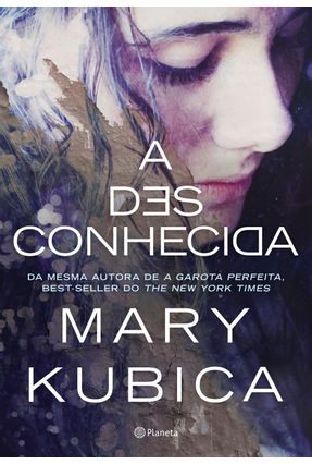 A Desconhecida - Mary Kubica | Tagrny.org