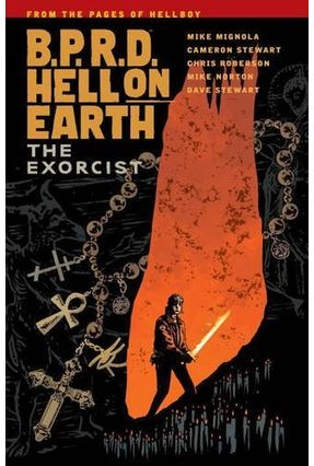 B.P.R.D. Hell On Earth Vol. 14 - The Exorcist - Mignola,Mike   Hoshan.org