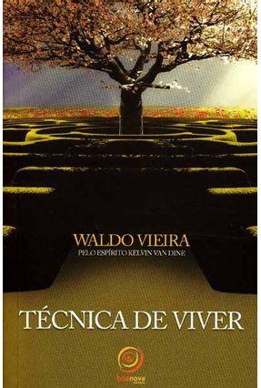 Técnica de Viver - Vieira,Waldo | Hoshan.org