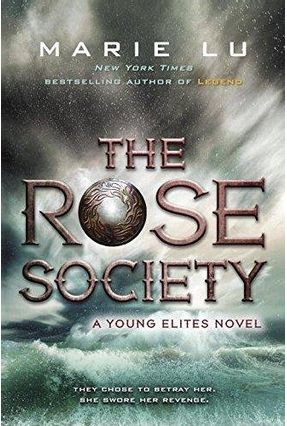 The Rose Society - The Young Elites 2 - Marie Lu | Nisrs.org