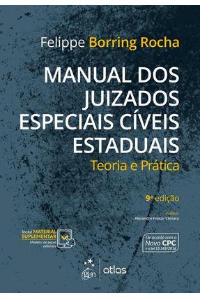 Manual Dos Juizados Especiais Cíveis Estaduais - Teoria e Prática - 9ª Ed. 2017 - Rocha,Felippe Borring pdf epub