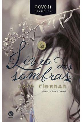 Livro Das Sombras - Coven - Vol. 1 - Tiernan,Cate | Hoshan.org