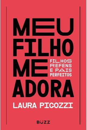 Meu Filho Me Adora - Pigozzi,Laura pdf epub