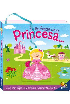 Encaixe No Bolsinho! Se Eu Fosse Uma Princesa... - Hennon,Carrie   Hoshan.org
