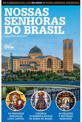 Nossas Senhoras do Brasil - Alexandra Gonsalez | Nisrs.org