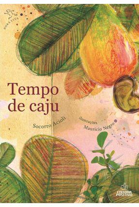 Projeto Zepelim - Tempo de Caju - 2ª Edição - Acioli,Socorro pdf epub