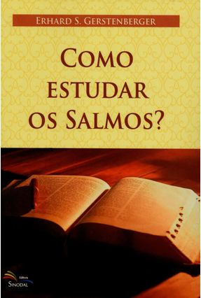 Como Estudar Os Salmos? - Gerstenberger,Erhard S. | Nisrs.org